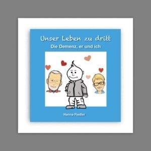 Buchcover Unser Leben zu dritt Hanna Fiedler