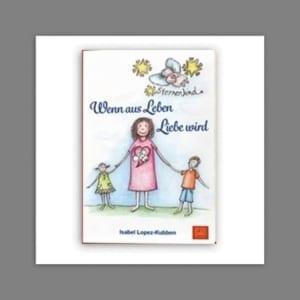 Buch Isabel Lopez Kubben Wenn aus Leben Liebe wird