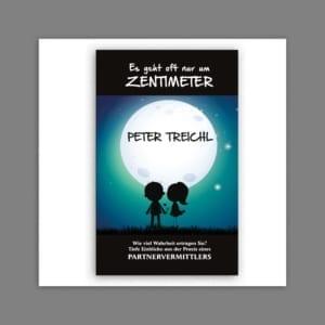 Buch Peter Treichl - es geht oft nur um Zentimeter