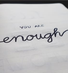 you are enough schrift